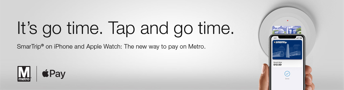 It's go time. Tap and go time. SmarTrip on iPhone and Apple Watch: The new way to pay on Metro.